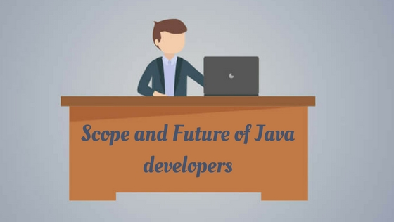 Scope and Future of Java developers